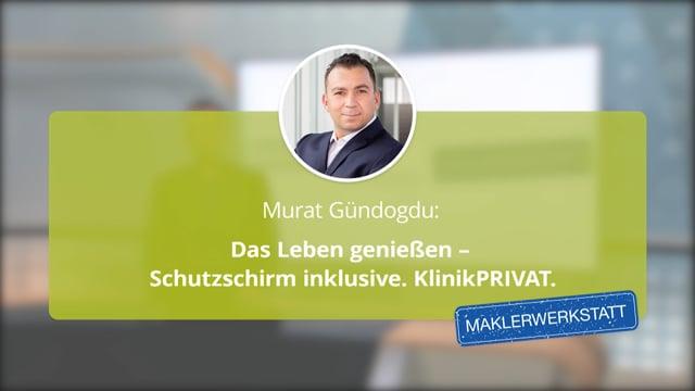 Murat Gündogdu: Das Leben genießen – Schutzschirm inklusive. KlinikPRIVAT.