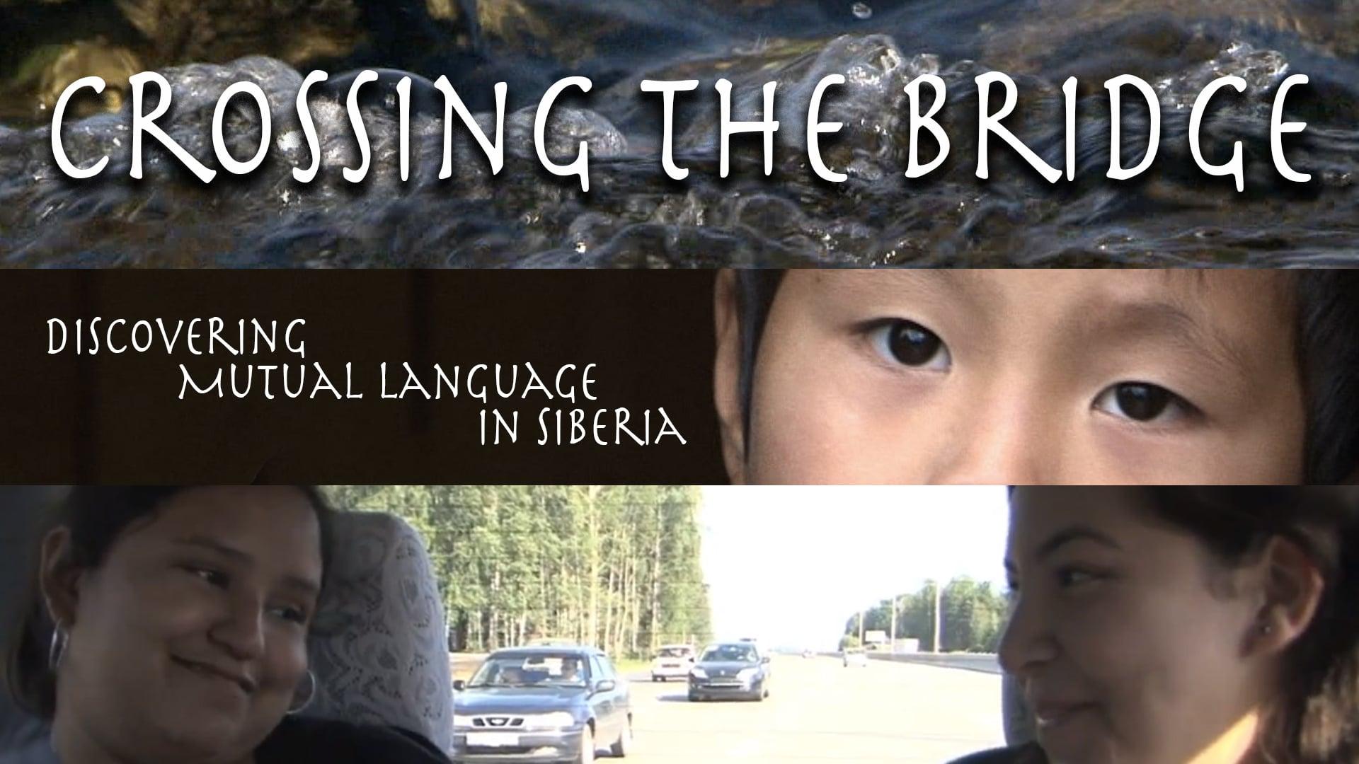 Crossing the Bridge - Discovering Mutual Language in Siberia