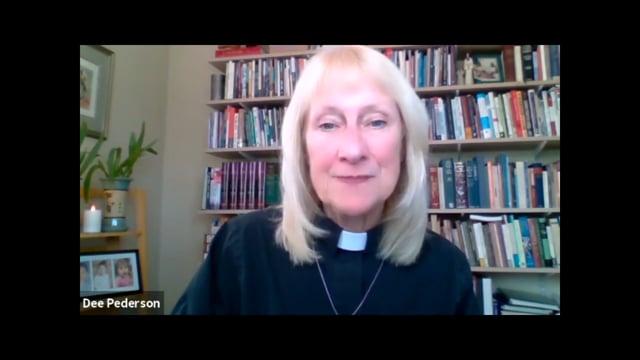 August 8, 2021 Sermon by Bishop-Elect Dee Pederson