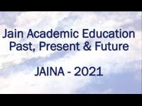 Jain Academic Education: Past, Present & Future