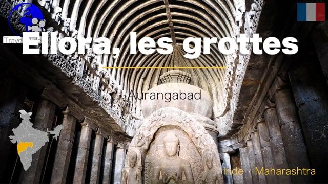 Grottes d'Ellora • Maharashtra, Inde (FR)