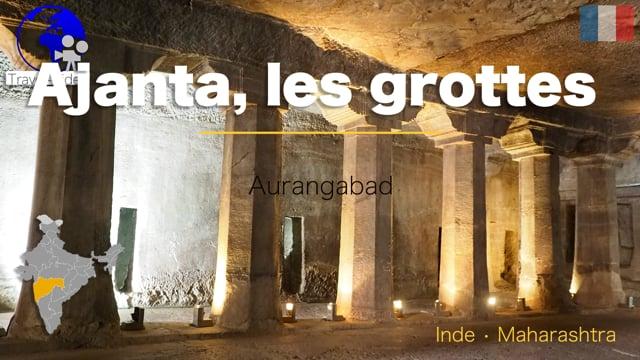 Grottes d'Ajanta • Maharashtra, Inde (FR)