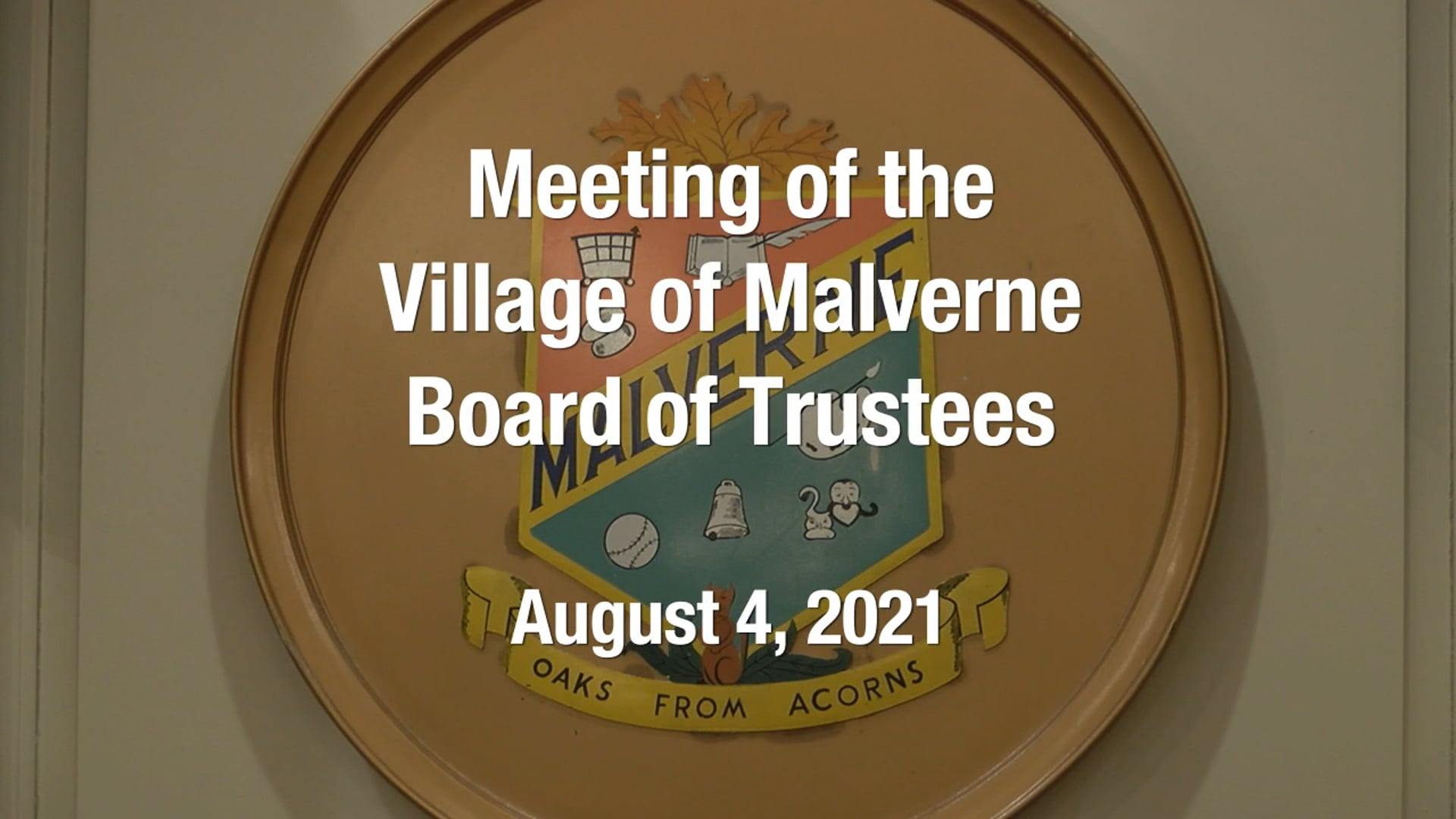 Village of Malverne - Meeting of the Board of Trustees -  August 4, 2021