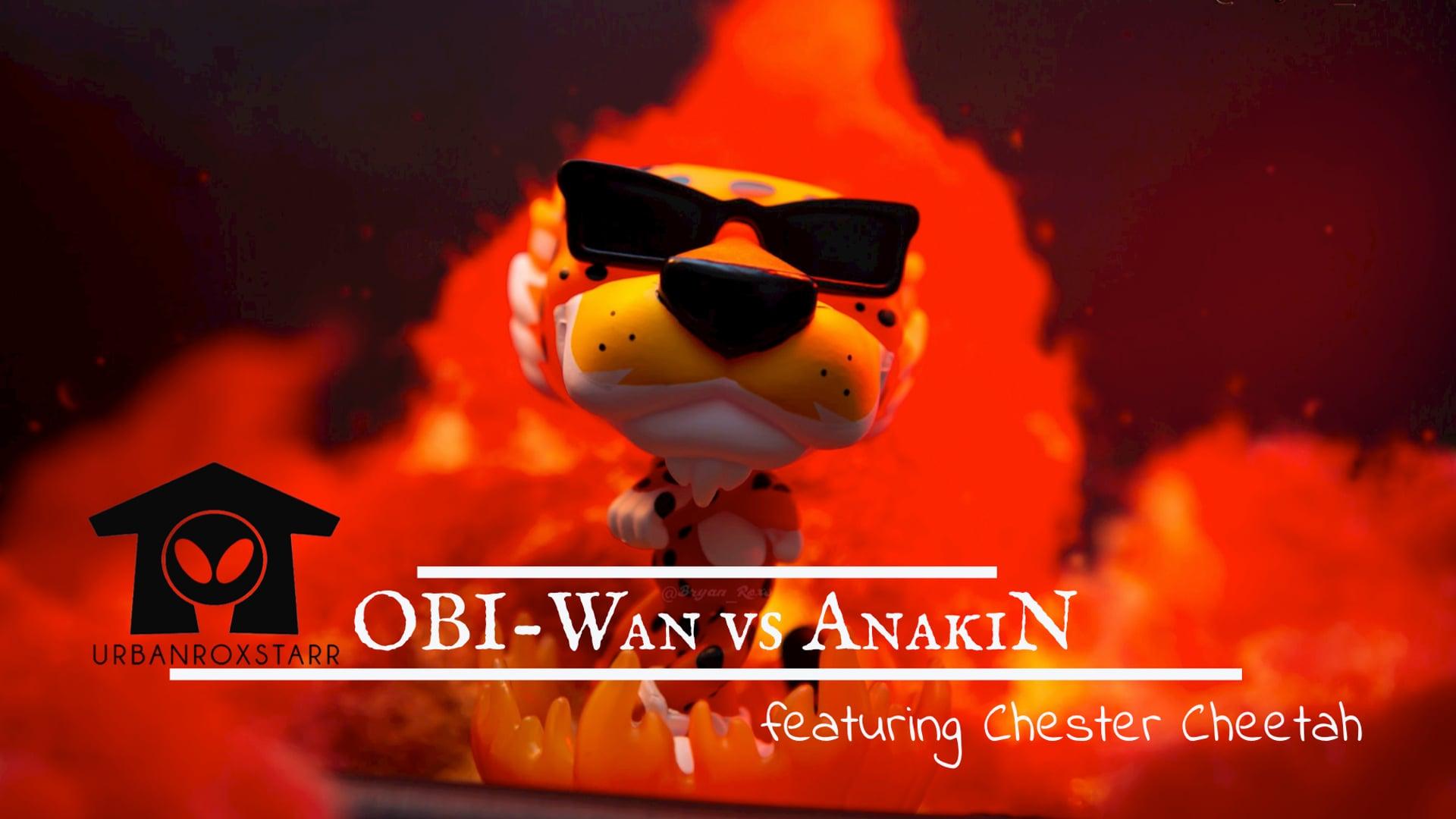 OBi-Wan vs Anakin featuring Chester Cheetah
