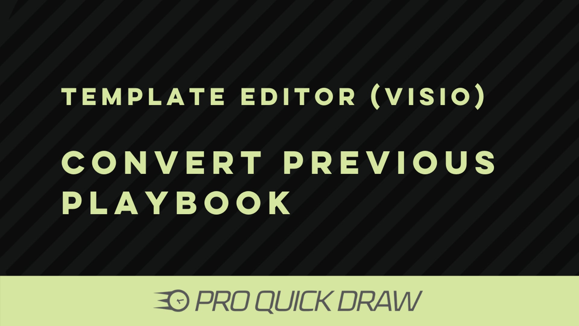 Template Editor (Visio): Convert Your Previous Playbook