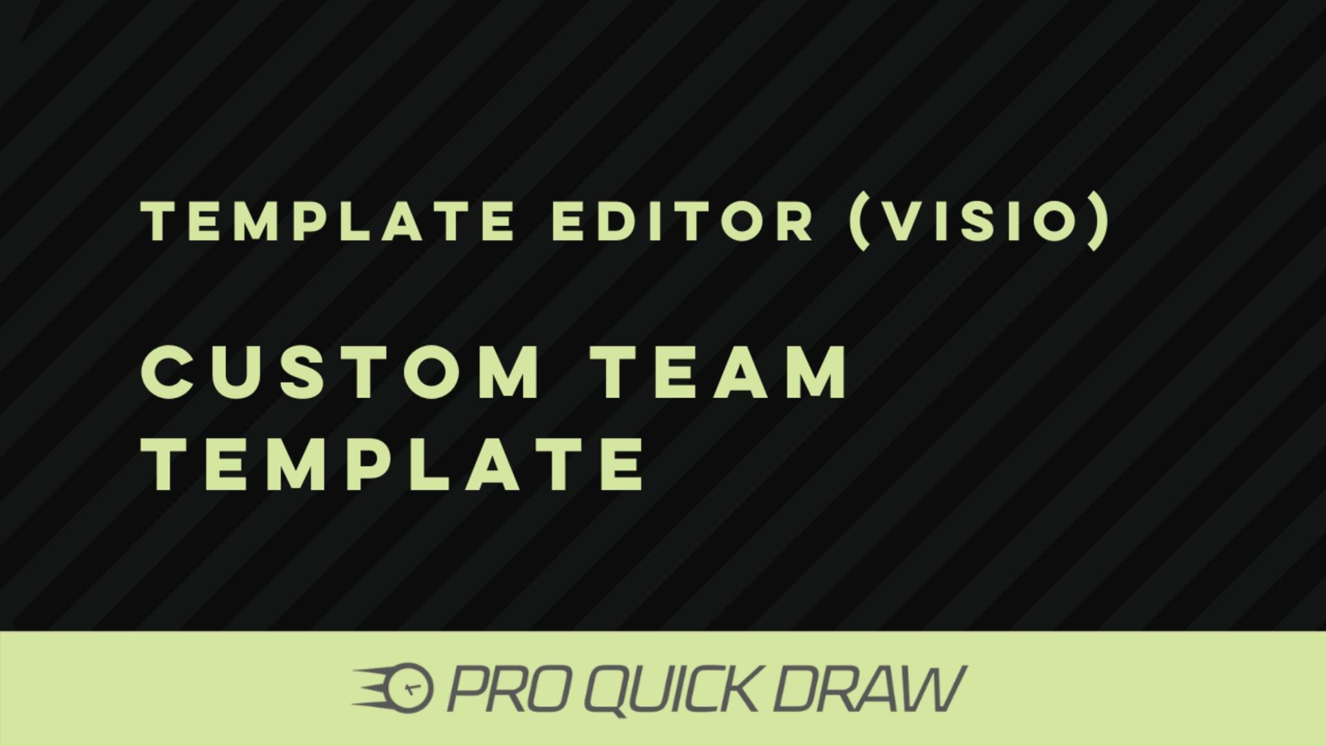 Template Editor (Visio): Making a Custom Team Template