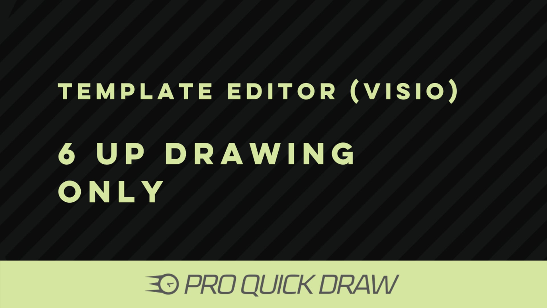 Template Editor (Visio): 6 up DTC