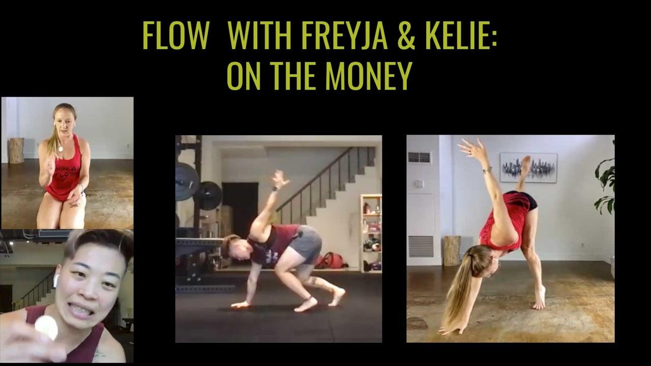 Flow with Freyja and Kelie: On the Money