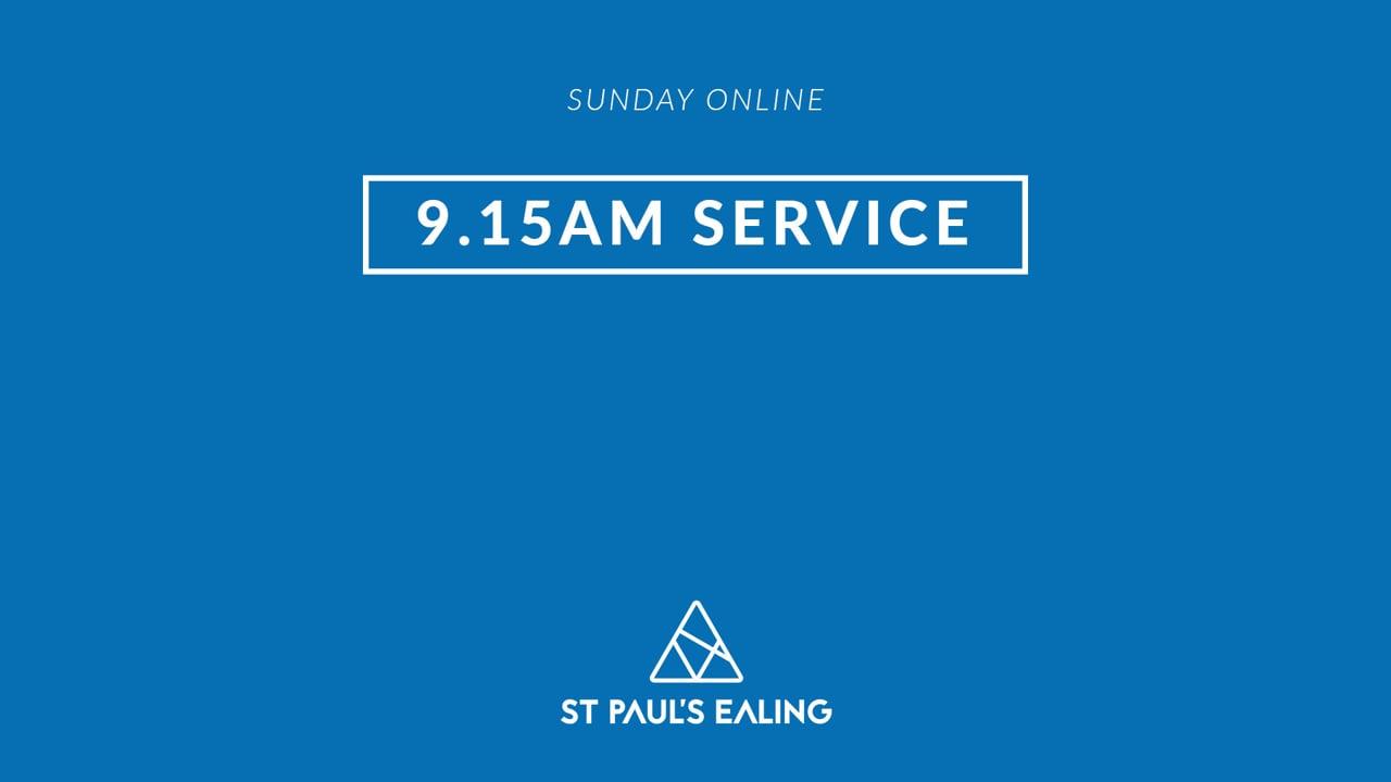 9.15am Service/ 8th August 2021/ St Paul's Ealing