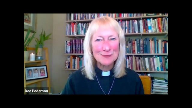 August 15, 2021 Sermon by Bishop-Elect Dee Pederson