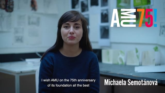 Michaela Semotánová is a student of scenography at AMU's Theatre Faculty. She won the Josef Hlávka Award in 2019 for exceptional abilities and creative thinking in her field. She wishes AMU and everybody associated with the school energy, courage, strength and persistence.