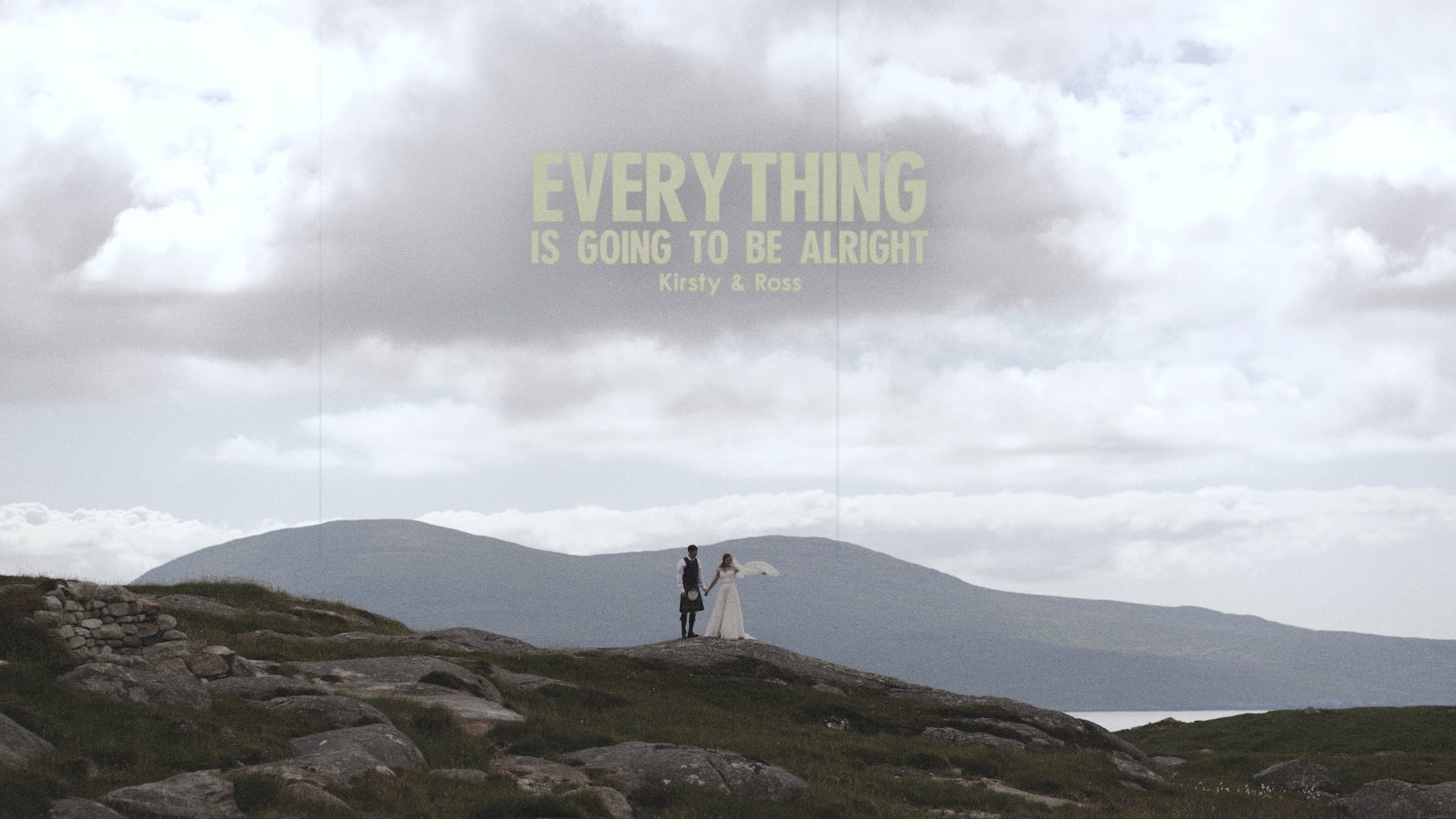 Everything Is Going To Be Alright by Kirsty and Ross