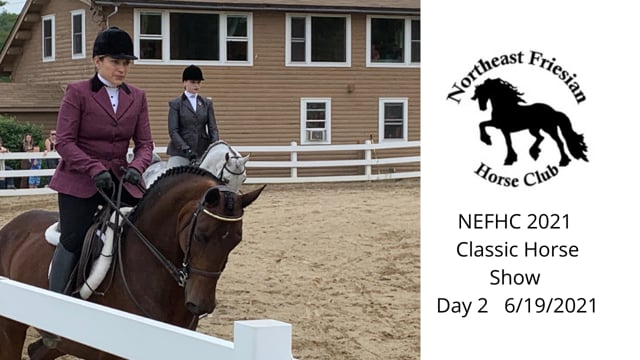 NEFHC 2021 CLASSIC HORSE SHOW  Day 2 of 3
