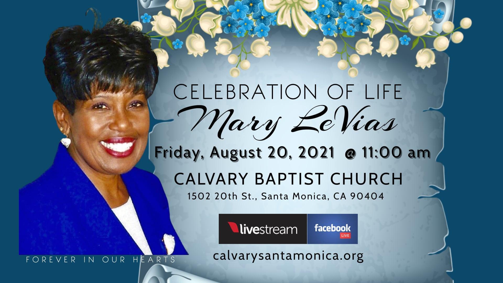 Celebration of Life - Mary LeVias 08.20.21