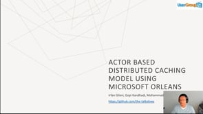 Actor based distributed caching model using Microsoft Orleans
