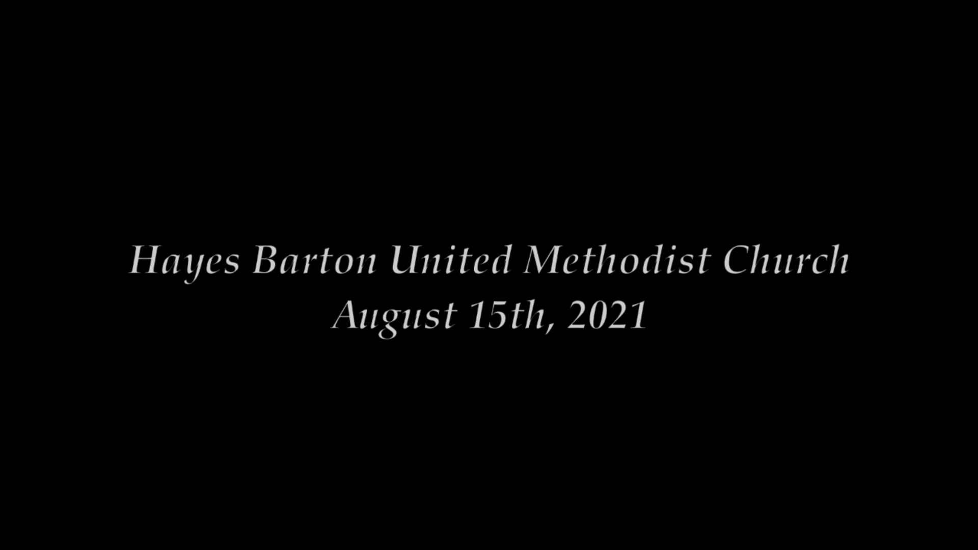 Sanctuary Worship - August 15, 2021