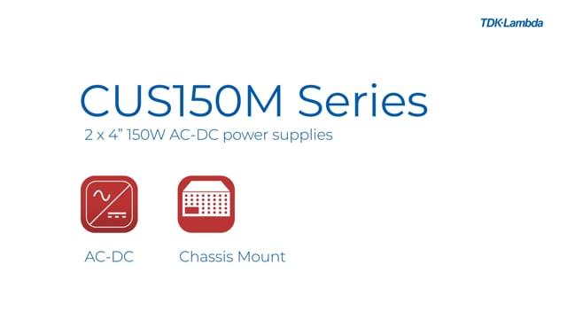 """CUS150M 2 x 4"""" 150W AC-DC Power Supplies Video"""