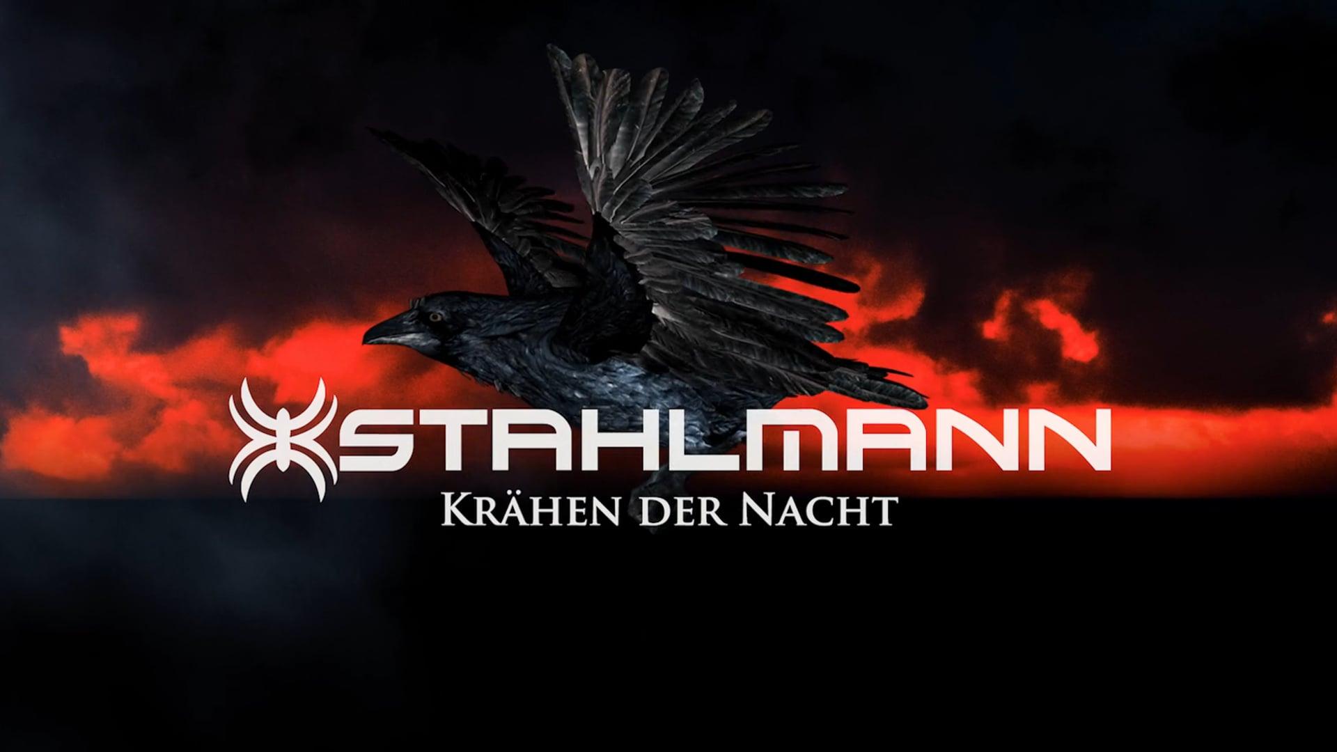 """Stahlmann """"Krähen der Nacht"""" Official Music Video"""