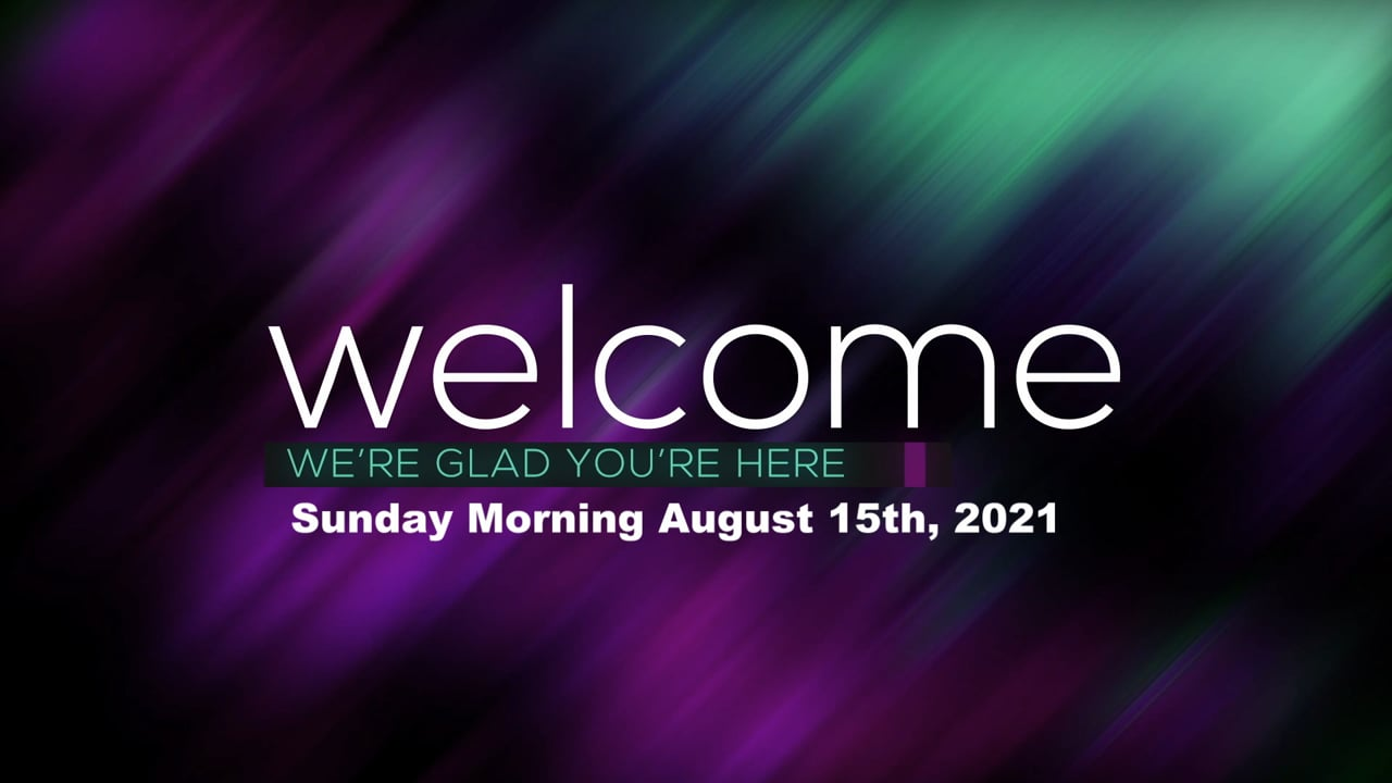 Sunday Morning August 15th, 2021.mp4