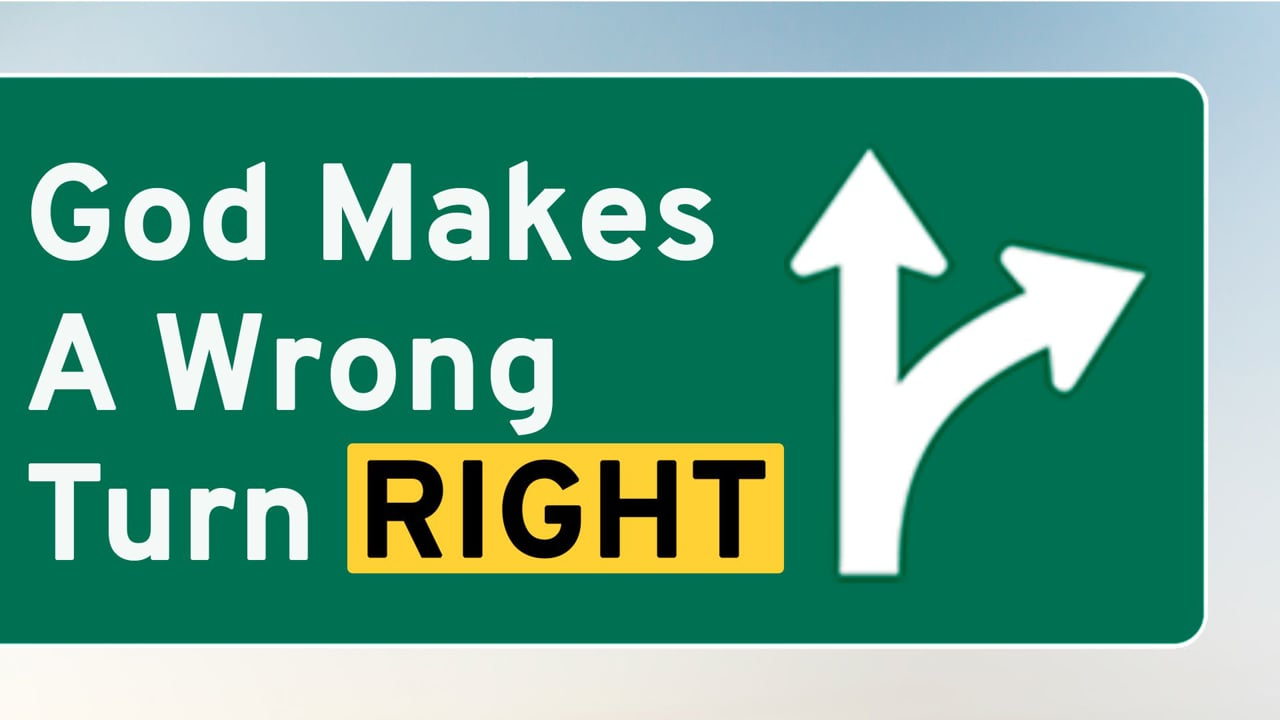 God Makes A Wrong Turn Right | Pastor Shane Idleman