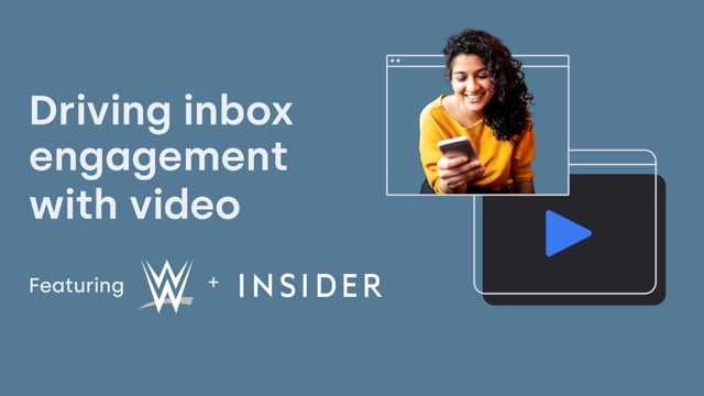 Driving inbox engagement with video featuring WWE & Insider thumbnail