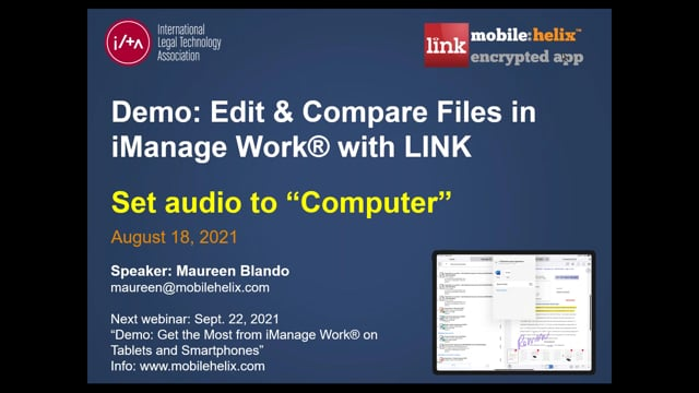 """ILTA Webinar: """"Edit & Compare Files in iManage Work® with the LINK App"""" 2021-8-18 25:46"""