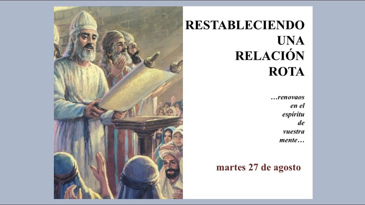 TV Reflexión en Red 190827 Reestableciendo Una Relación Rota