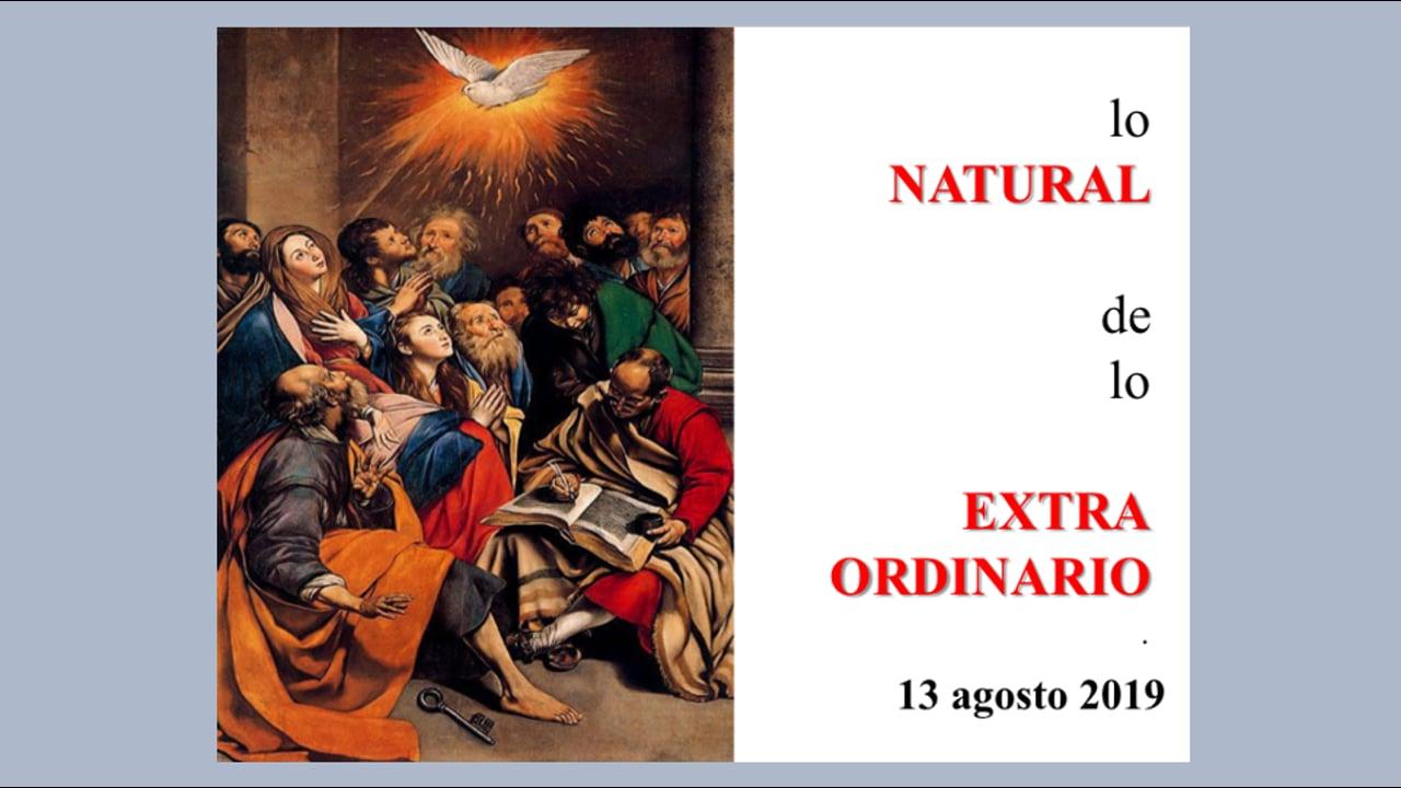 TV Reflexión en Red 190813 Lo Natural De Lo Extraordinario