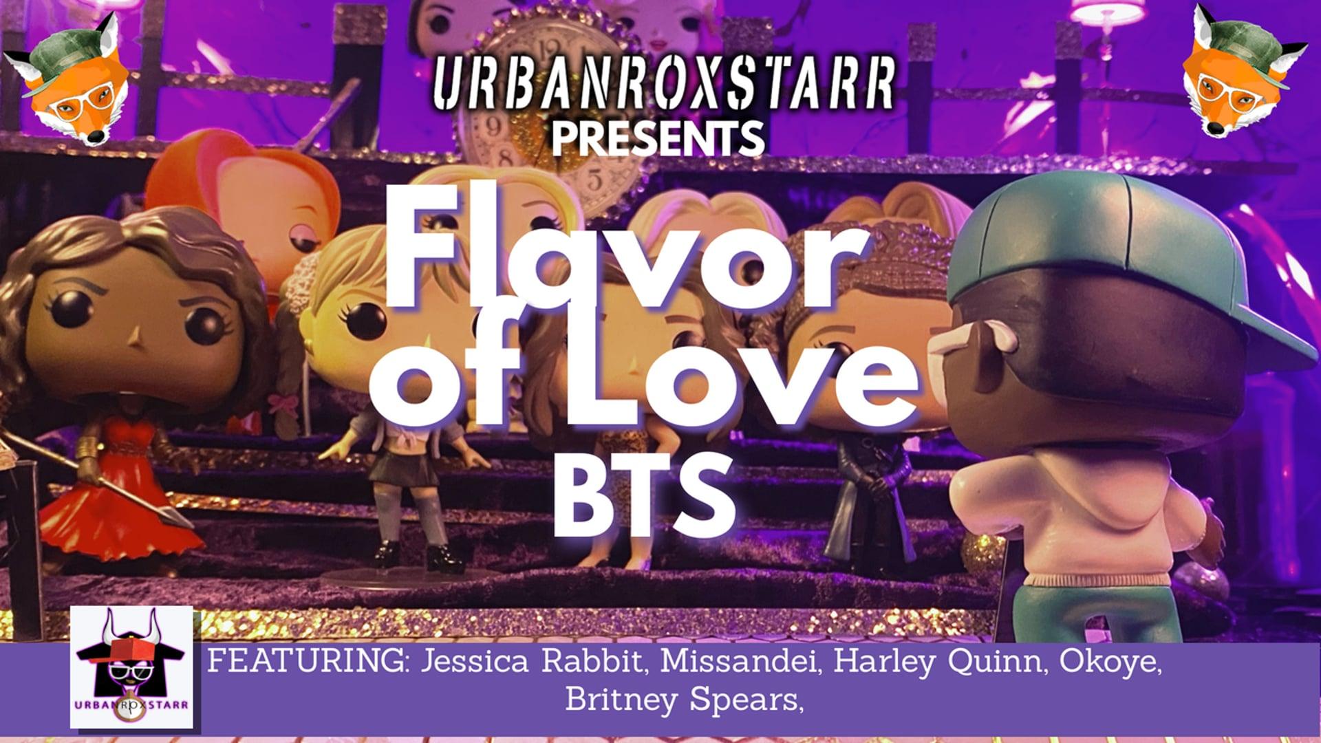 Flavor of Love BTS