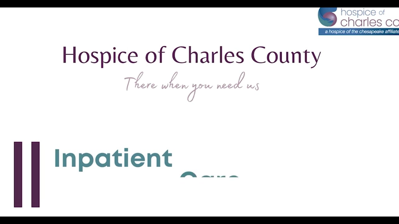 Hospice of Charles County Inpatient Care  Center