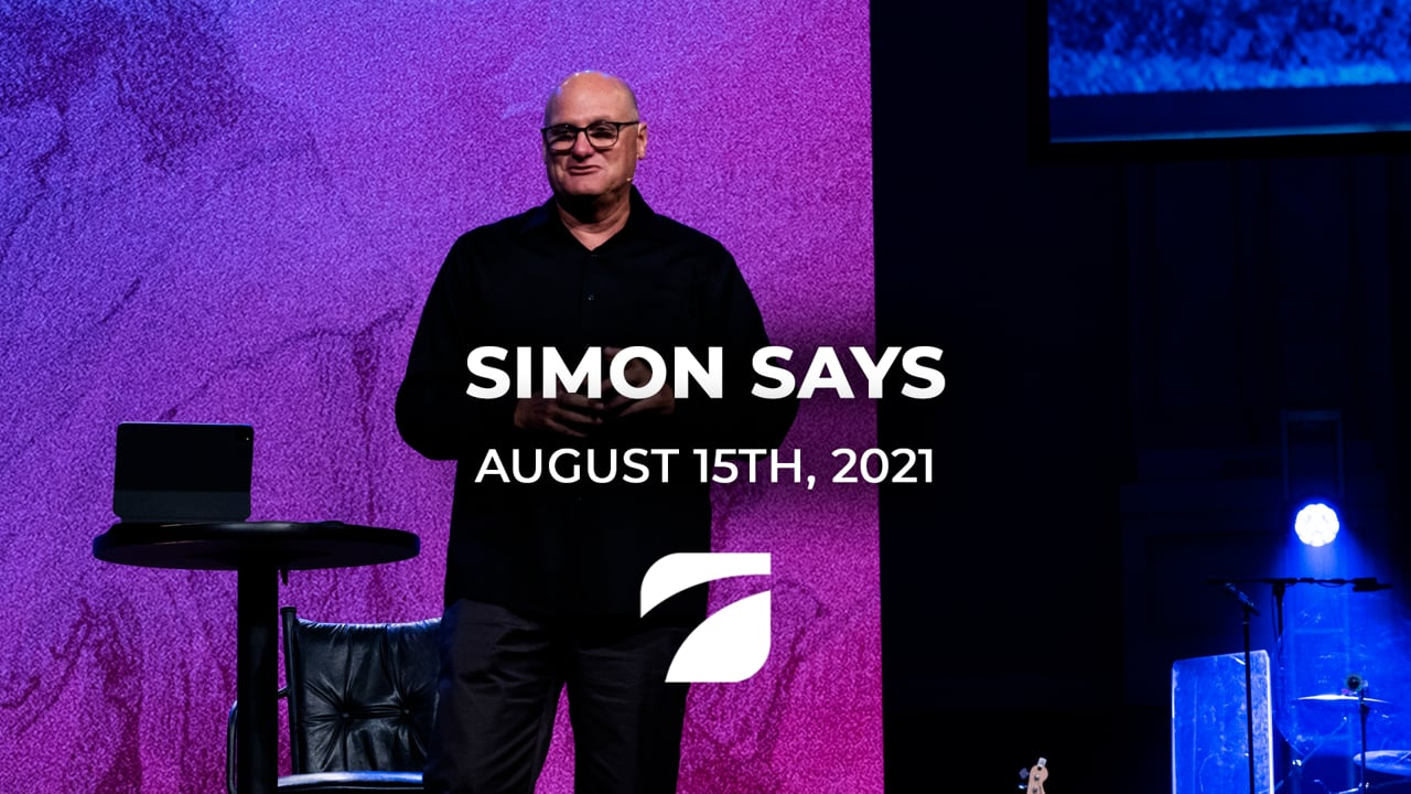 Simon Says - Pastor Willy Rice (August 15th 2021)