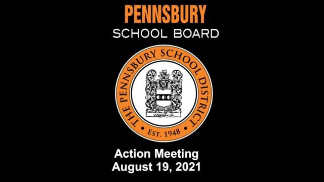 Pennsbury School Board Meeting For August 19, 2021