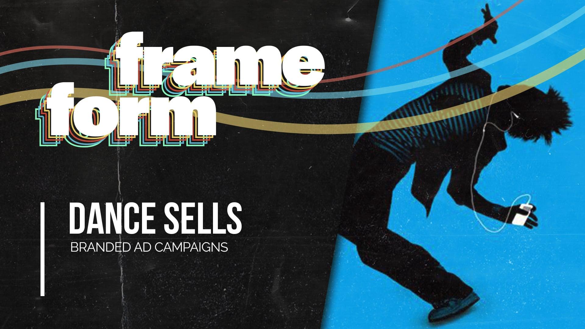 Frameform Dance Sells Branded Ad Campaigns