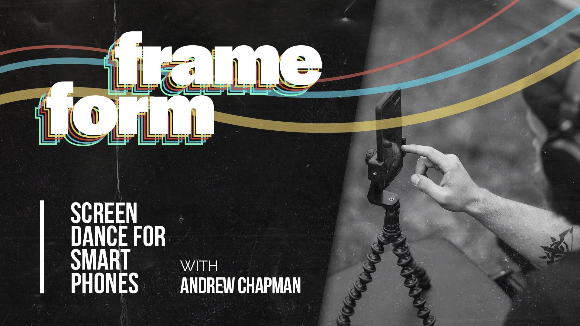 Frameform Screendance for Smart Phones