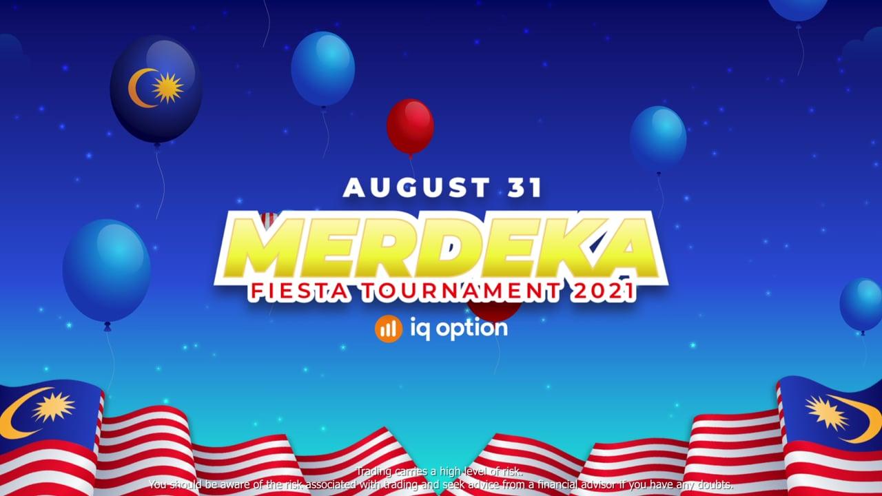 Merdeka Fiesta Tournament 2021. IQ Option
