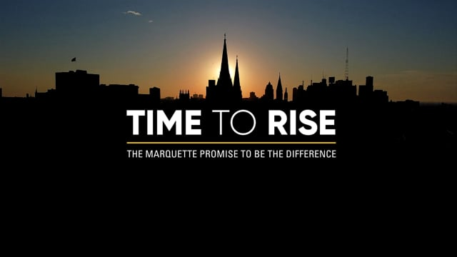 'Time To Rise' | Campaign Anthem, Marquette University