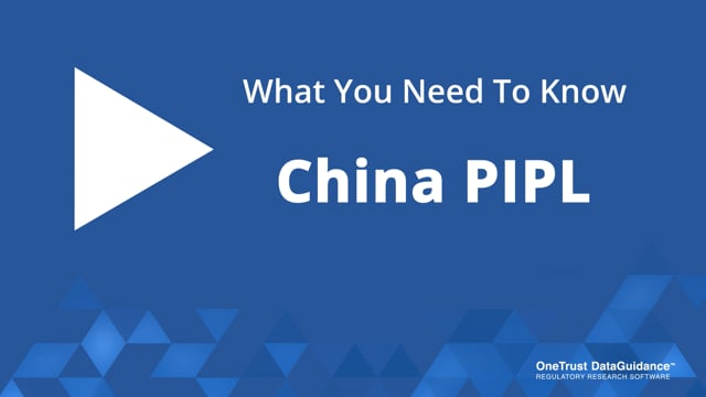 China PIPL: What You Need To Know