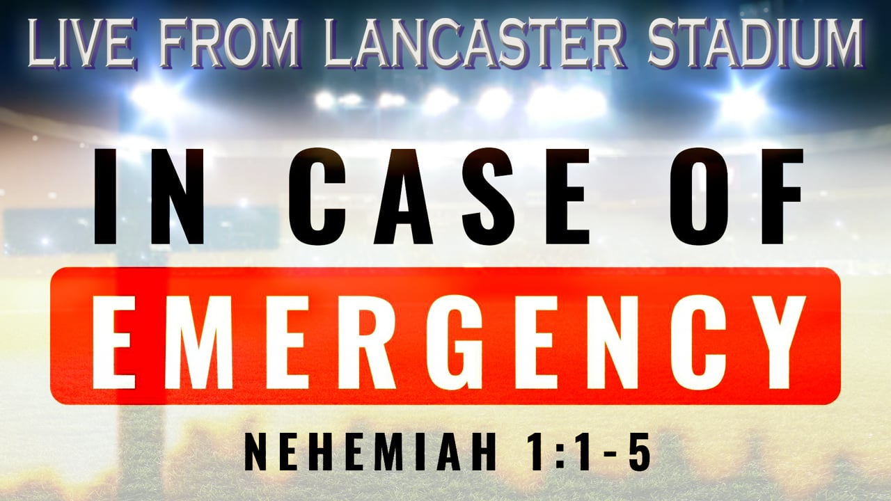 LIVE FROM LANCASTER STADIUM - IN CASE OF EMERGENCY | PASTOR ABRAM THOMAS