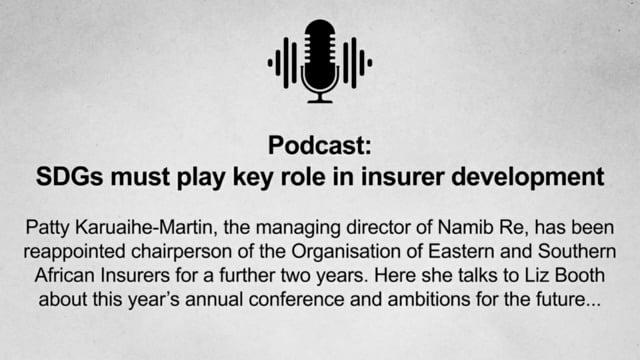 Podcast: SDGs must play key role in insurer development
