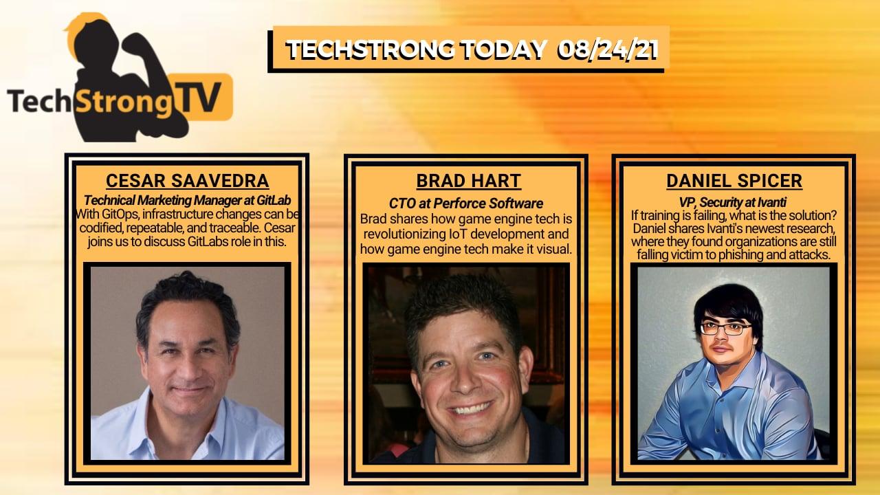 TechStrong TV – August 24, 2021