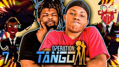Trent & Flam's Operation: Tango Walkthrough EP. 7