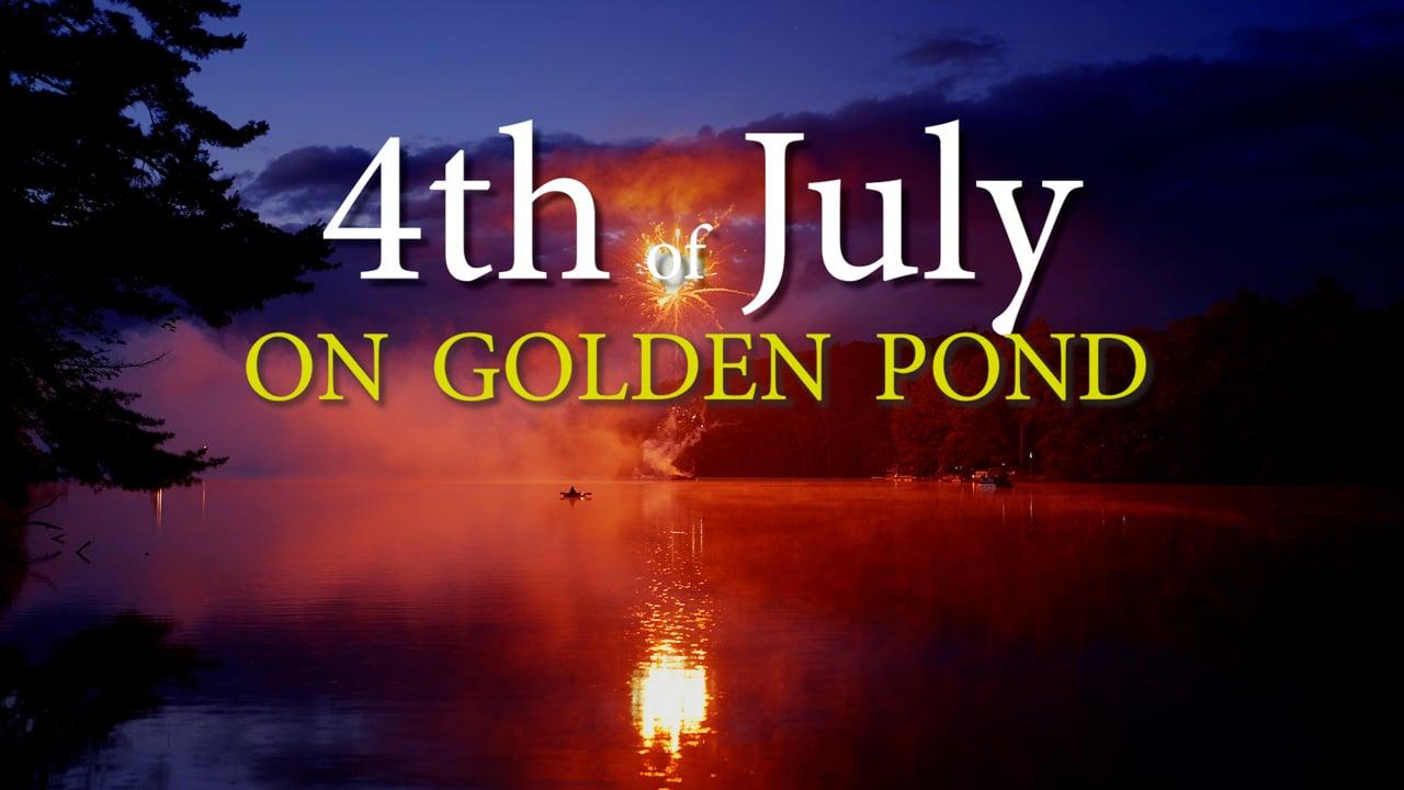 Sony FX6:  Fourth of July On Golden Pond