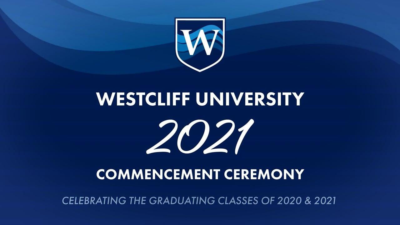 Westcliff University Commencement Ceremony 2020-2021 at Orange County Great Park Soccer Stadium in Irvine, California