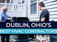 Dublin, Ohio's Best HVAC Contractors