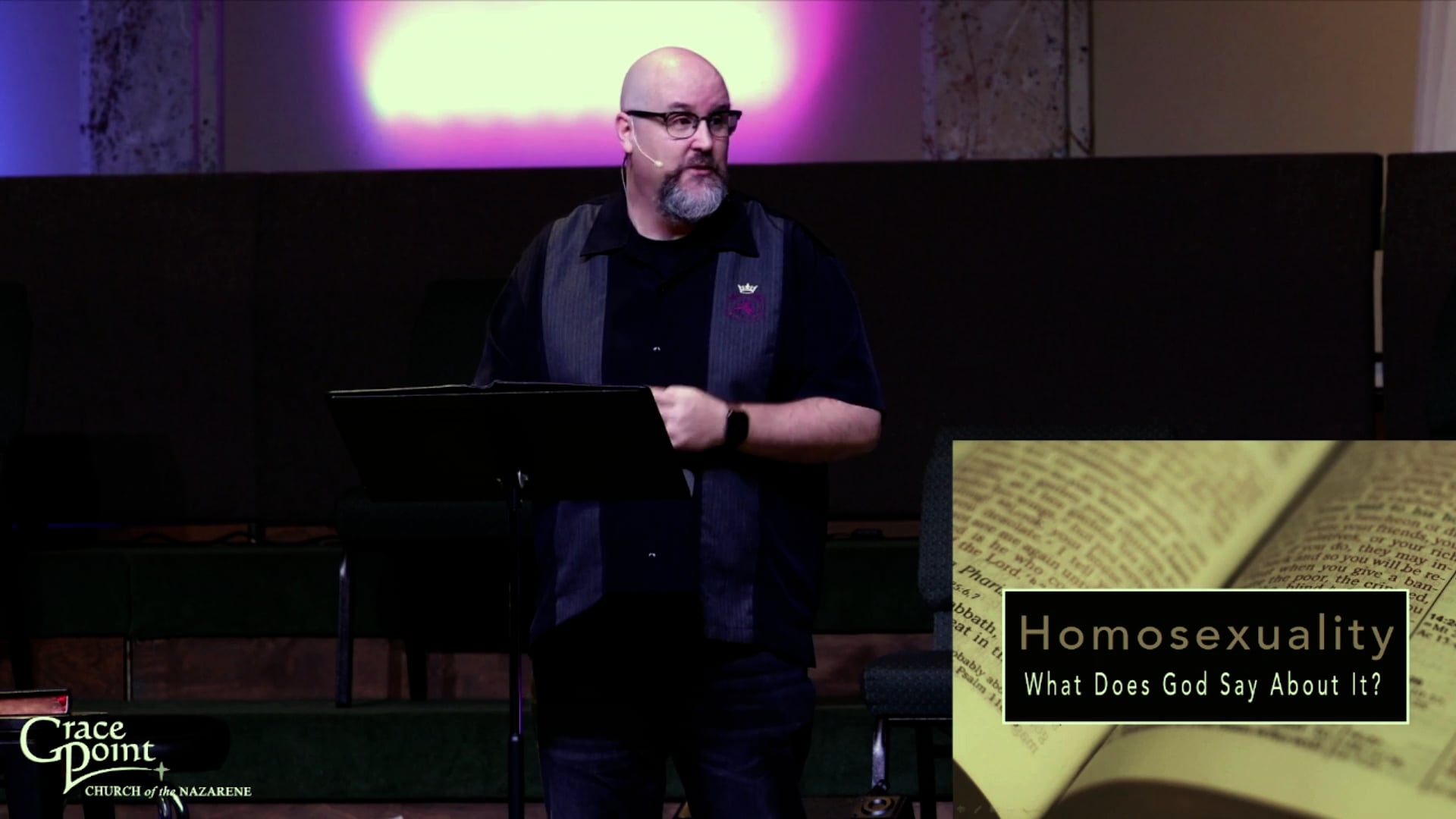 Homosexuality: What Does God Say About It?   Rev. Brady Wisehart