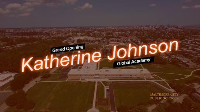 Grand Opening: Katherine Johnson Global Academy