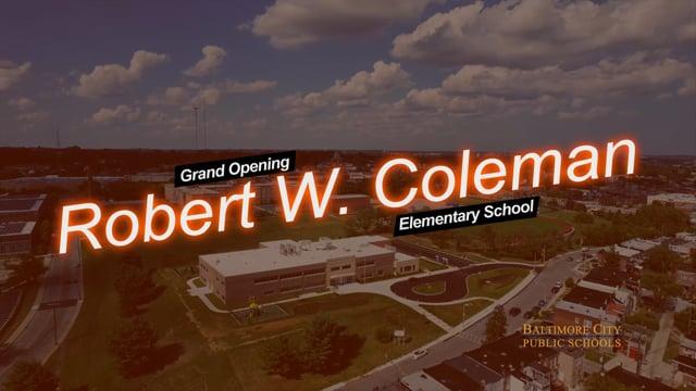Grand Opening: Robert W Coleman Elementary School