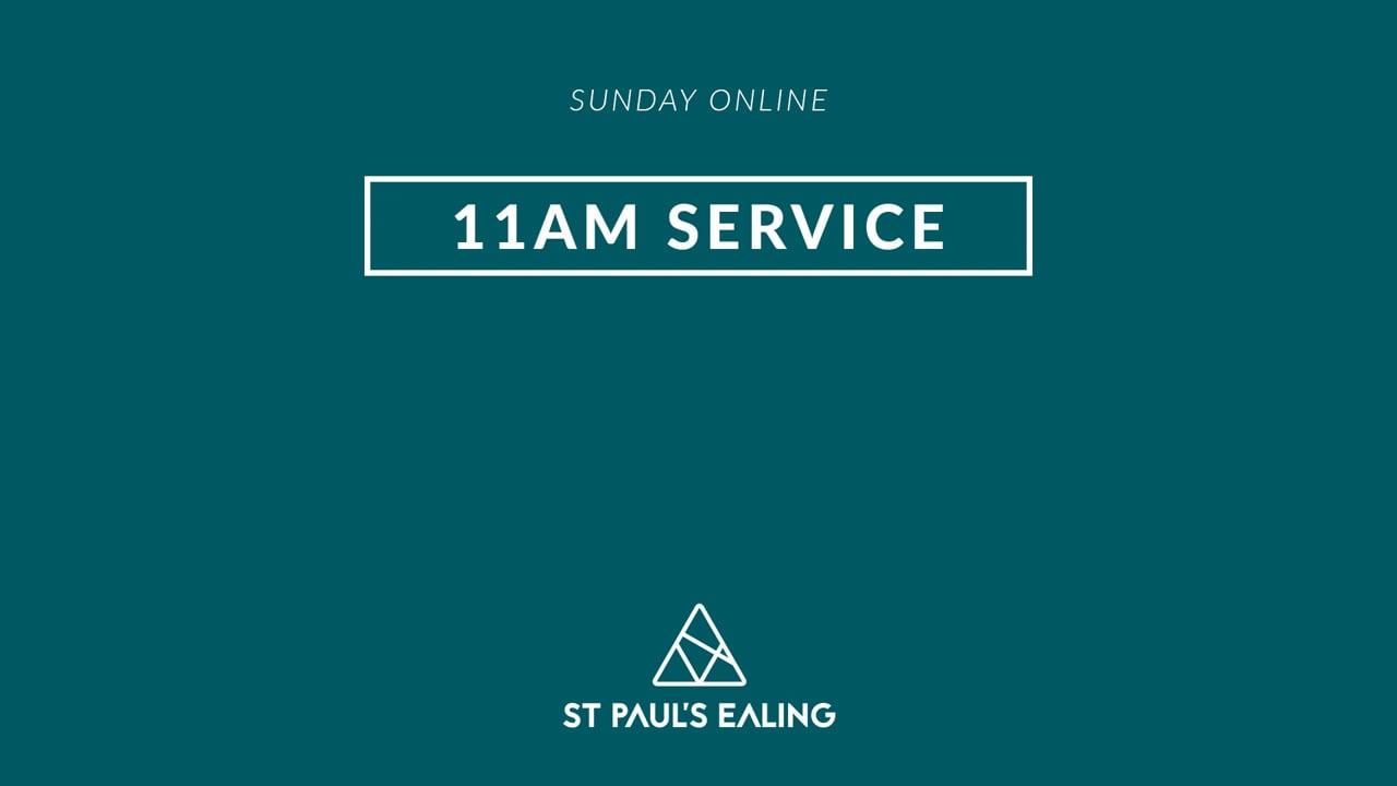11am Service / 29 August 2021 / St Paul's Ealing