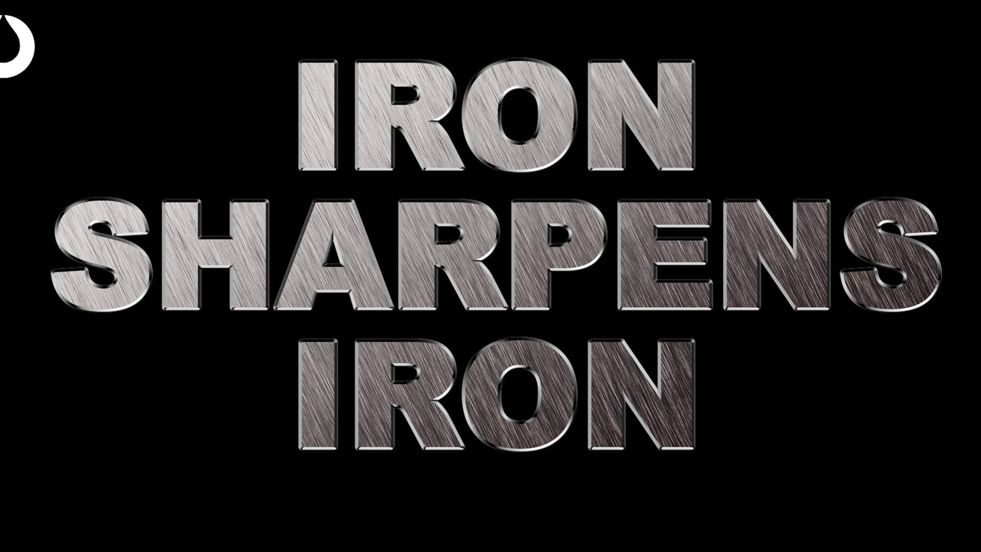 Iron Sharpens Iron | Pastor Fred McCarthy