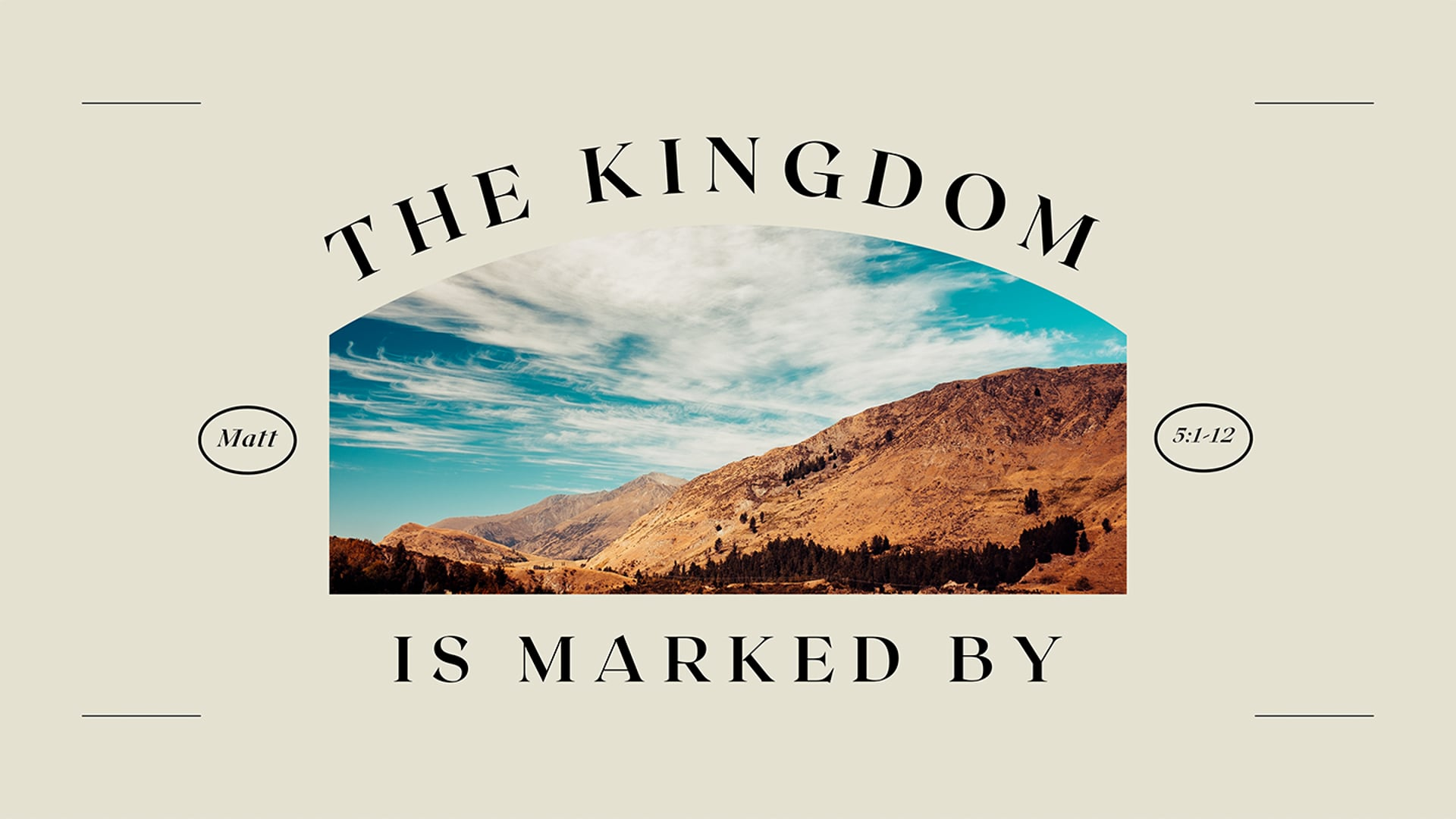 8.29.21 | The Kingdom is Marked By...